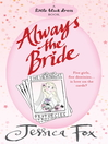 Always the Bride (eBook): Hen Night Prophecies Series, Book 5
